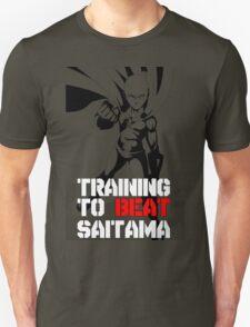 training to beat saitama!! OnePunch - Man T-Shirt