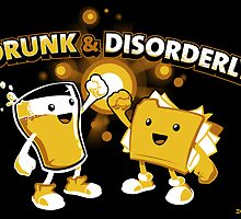 Drunk & Disorderly by Nathan Davis