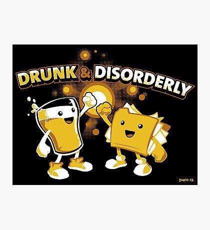 Drunk & Disorderly Photographic Print
