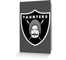 Taunters Greeting Card