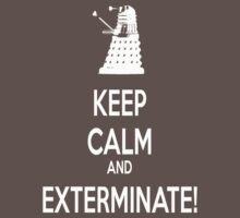 Keep Calm and Exterminate! Baby Tee