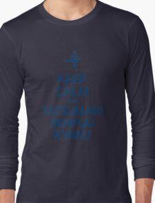 Keep Calm and Tatsumaki Senpuu Kyaku Long Sleeve T-Shirt