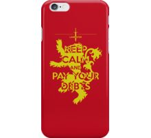 Keep Calm and Pay Your Debts iPhone Case/Skin