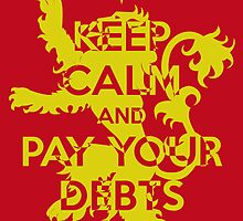 Keep Calm and Pay Your Debts by Alessandro Ionni