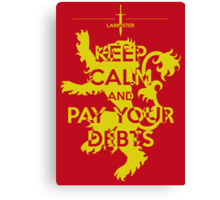 Keep Calm and Pay Your Debts Canvas Print