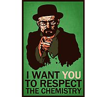 Respect the Chemistry Print Photographic Print