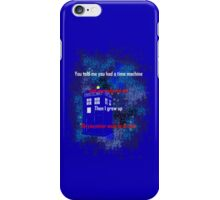 Doctor Who quote - Never want to grow up iPhone Case/Skin