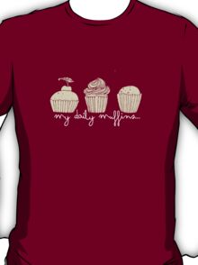 my daily muffins T-Shirt