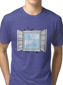 be open to everything grey Tri-blend T-Shirt