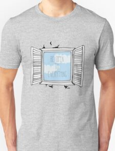 be open to everything grey Unisex T-Shirt