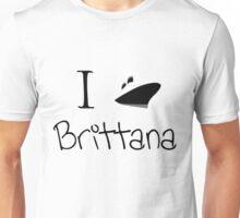 I ship Brittana! Unisex T-Shirt