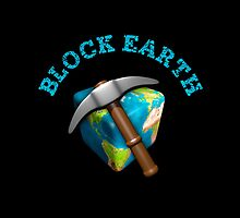 Block Earth - Black background by ClickSnapShot