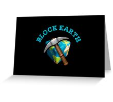 Block Earth - Black background Greeting Card