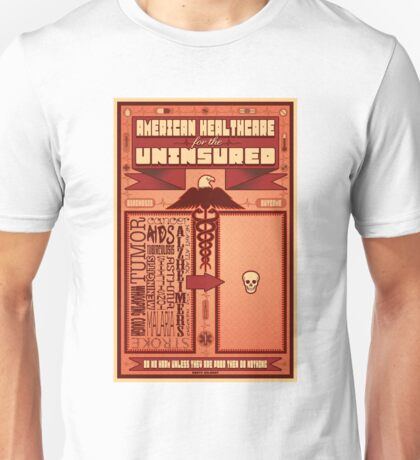 American Healthcare for the Uninsured Unisex T-Shirt