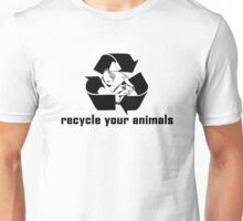 Recycle Your Pets Unisex T-Shirt