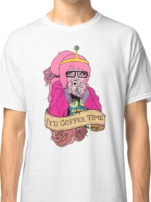 Adventure Time - It's Coffee Time (Princess Bubblegum) Classic T-Shirt