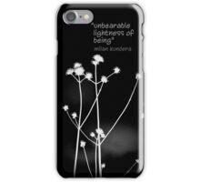 """unbearable lightness of being"" Milan Kundera iPhone Case/Skin"