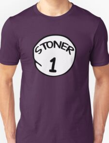 Stoner 1 Unisex T-Shirt