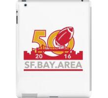 50 Pro Football Championship SF Bay Area 2016 iPad Case/Skin