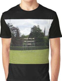 There Will Be No Miracles Here Graphic T-Shirt