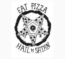 Eat Pizza Hail Satan by Crystal-Rain