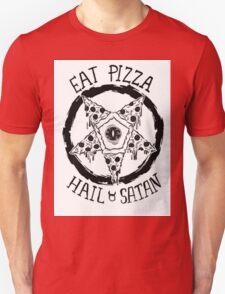 Eat Pizza Hail Satan Unisex T-Shirt