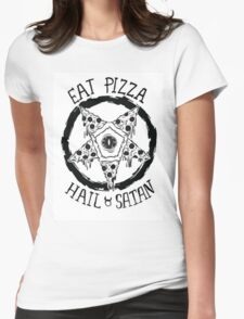 Eat Pizza Hail Satan Womens Fitted T-Shirt