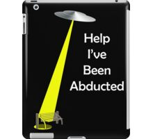 abducted  iPad Case/Skin