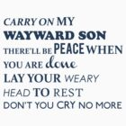 Carry on my wayward son by carryoncastiel