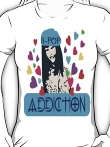 ㋡♥♫K-Pop Addicted Gorgeous Girl Clothing & Stickers♪♥㋡ T-Shirt