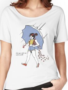 When You Catch Em' Catch Em' All! Women's Relaxed Fit T-Shirt