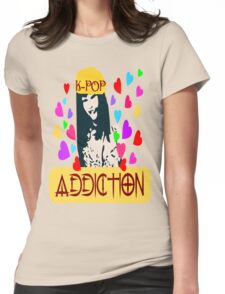㋡♥♫K-Pop Addicted Gorgeous Girl Clothes & Stickers♪♥㋡ Womens Fitted T-Shirt