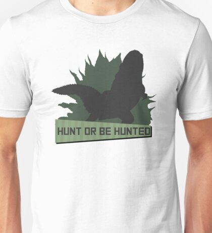 Monster Hunter - Hunt or be Hunted (Deviljho) Unisex T-Shirt