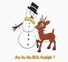 Are You the REAL Rudolph T-shirt design Kids Clothes