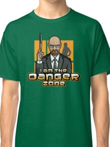 I am The Danger Zone Classic T-Shirt