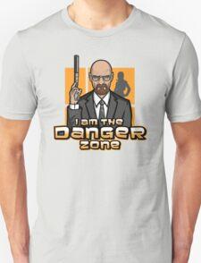 I am The Danger Zone Unisex T-Shirt