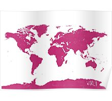 World map W PINK Poster