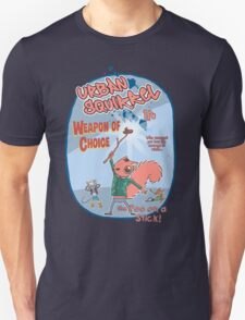 Urban Squirrel - Weapon of choice Unisex T-Shirt