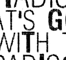 Radio? What's Going On With That Radio? Sticker