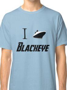 I Ship Blackeye! Classic T-Shirt