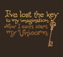 I've Lost the Key to My Imagination by Made With Awesome