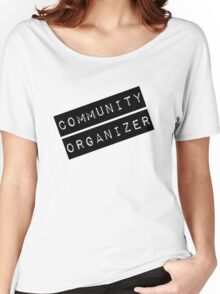 Community Organizer Label Women's Relaxed Fit T-Shirt