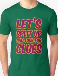 Lets-Split-Up T-Shirt