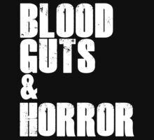 Blood, Guts & Horror by Bobgoblin32