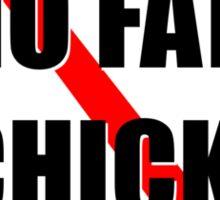 No fat chicks Sticker