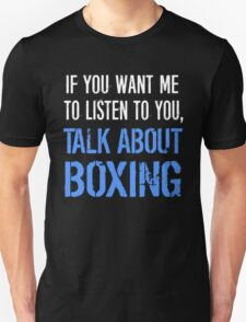 Talk About Boxing T-Shirt