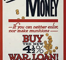 Wanted men munitions money If you can neither enlist nor make munitions buy the new 4 1 2 ar loan! 389 by wetdryvac