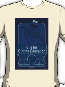 C is for Cutting Education T-Shirt