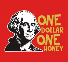One dollar, one honey by ElectricHuman