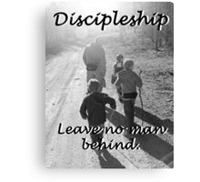 """""""Discipleship: Leave no man behind"""" by Carter L. Shepard Canvas Print"""
